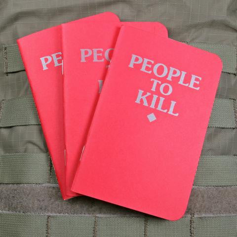 People To Kill Memo Pads (3 PACK) - Always Outnumbered Morale Patches