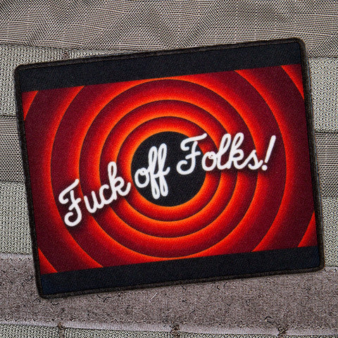 Fuck Off Folks Patch - Always Outnumbered Morale Patches