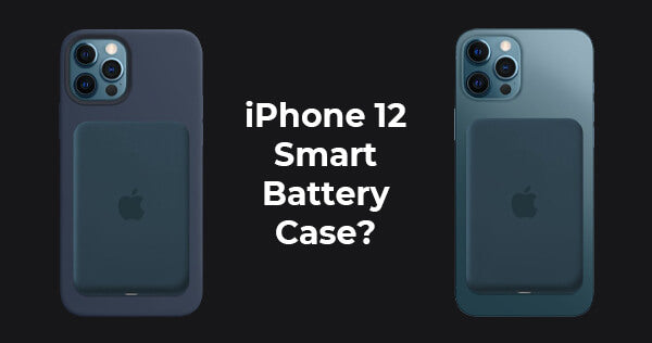 Apple Smart Battery Case for iPhone 12: How Does It Work? What's the Alternative?