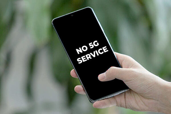 no 5G service on the smartphone