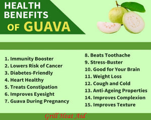 Amazon Health Benefits of Guava Suggested by Grill heat Aid