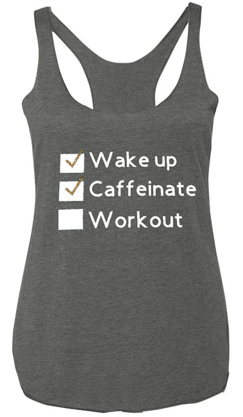 Wake up, Caffeinate, Workout Tank Gray