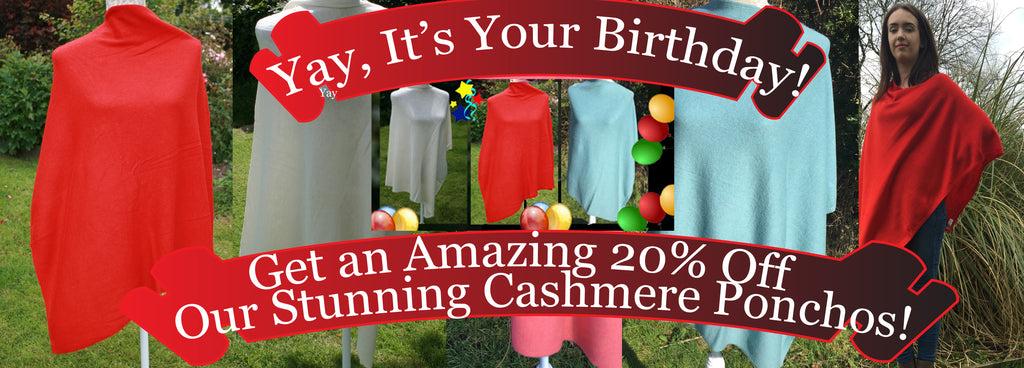 Birthday Treat Get 20% Off Cashmere Ponchos