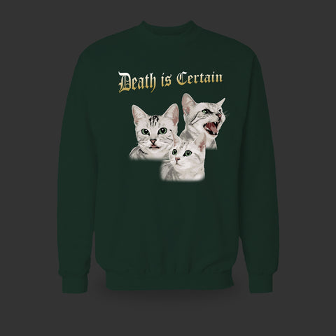 Death Is Certain Cat Variant Sweatshirt