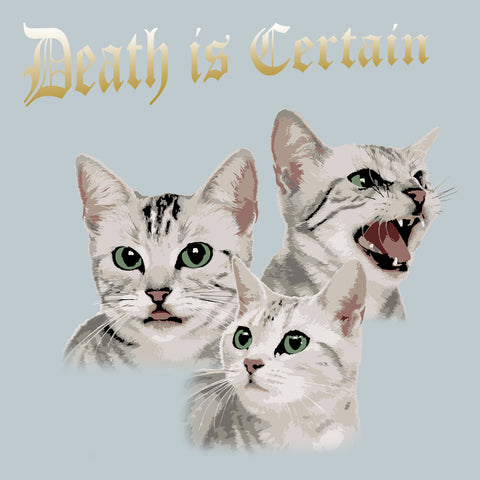 Death Is Certain Cat Variant Shirt