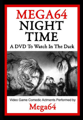 Mega64: Night Time DVD