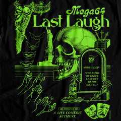 Last Laugh East Coast Shirt (64 Hour Special)