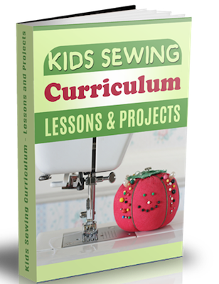 Kids Sewing Lessons Curriculum Ebook