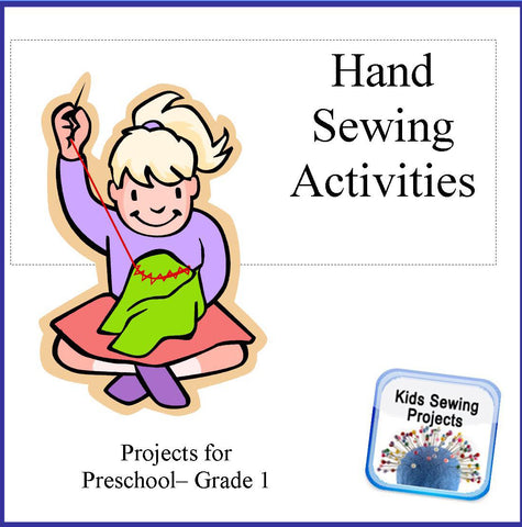 Preschool-Grade 1 Sewing Activities