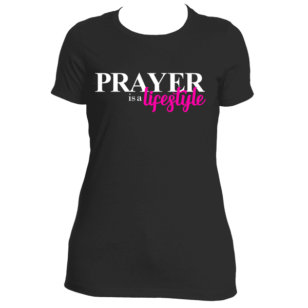 Prayer is a lifestyle -  WearYourPraise Apparel