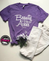 Beauty for Ashes -  WearYourPraise Apparel