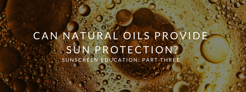 Can Natural Oils provide Sun Protection?