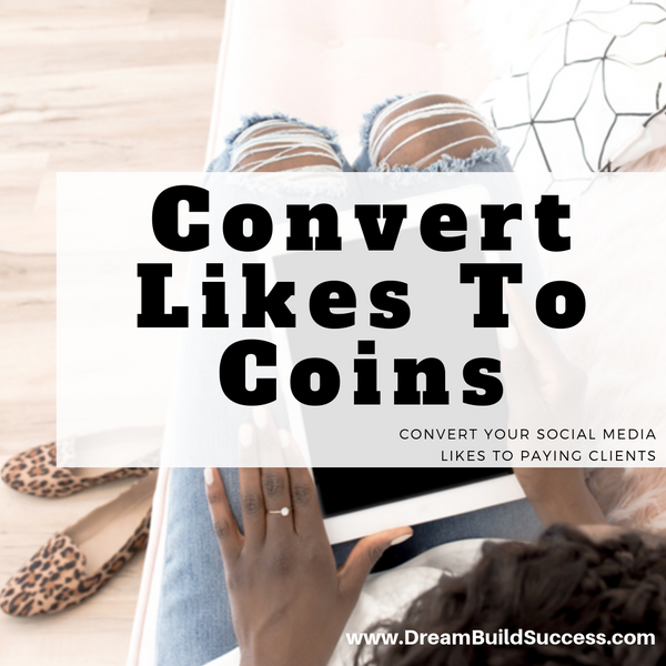 "CONVERT ""LIKES"" TO COINS - DreamBuildSuccess"