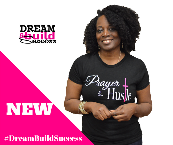 Prayer & Hustle Top - DreamBuildSuccess
