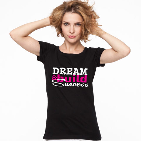 Dream Build Success Shirt - DreamBuildSuccess