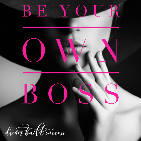 BYOB- BE YOUR OWN BOSS eCOURSE - DreamBuildSuccess