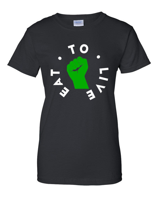 Limited Edition-Women's Eat To Live short sleeve shirt