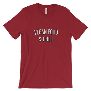 Limited Edition-Vegan Food and Chill Unisex short sleeve t-shirt