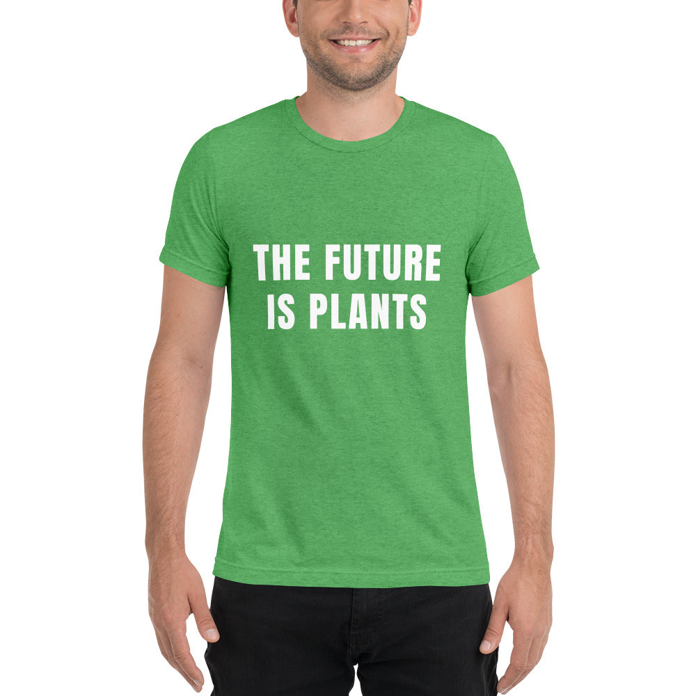 Limited Edition- THE FUTURE IS PLANTS tee