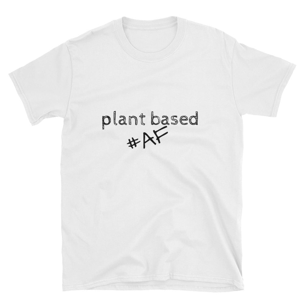 Limited Edition-Plant Based AF Unisex Short-Sleeve Unisex T-Shirt