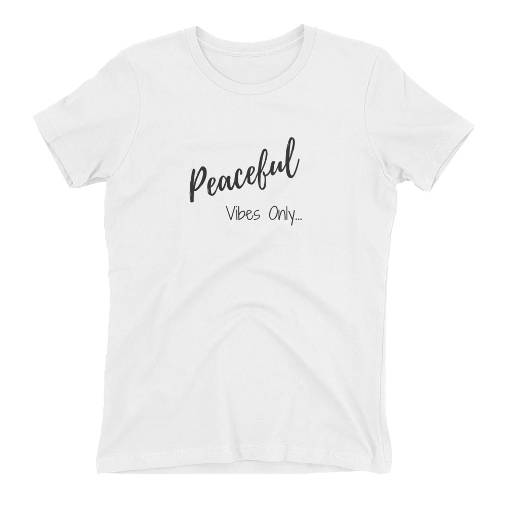 Peaceful Vibes only Women's t-shirt