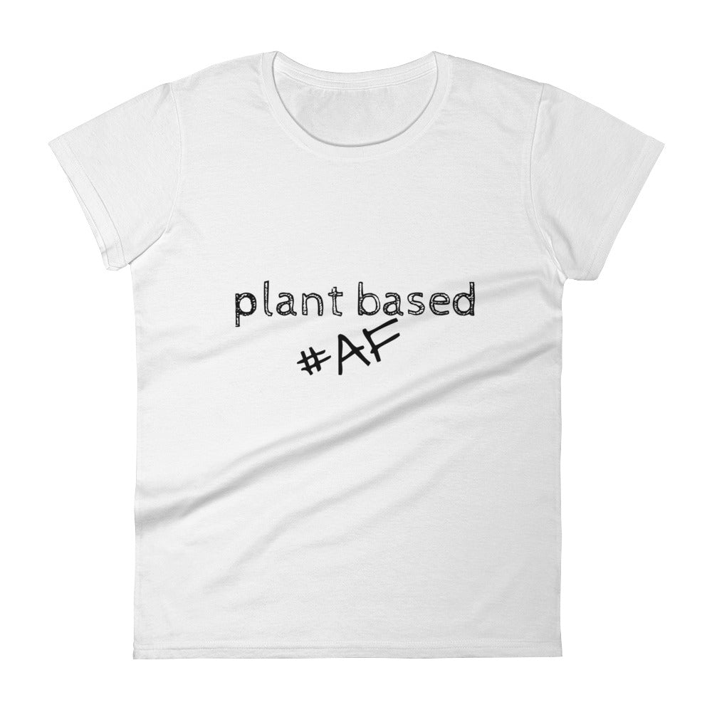 PLANT BASED AF Women's short sleeve t-shirt