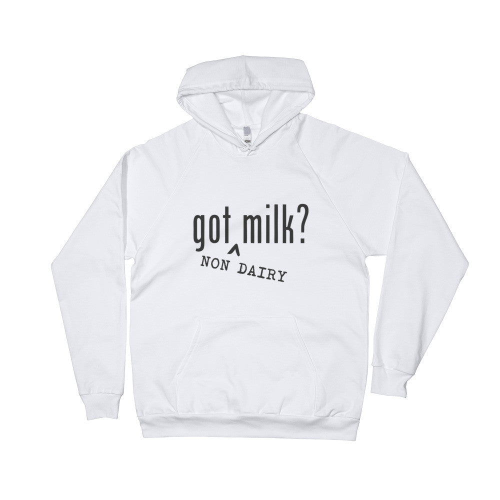 Limited Edition- Got Non Dairy Milk white Hoodie