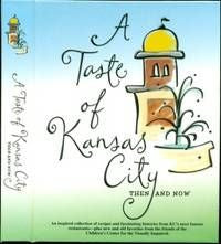 """A Taste Of Kansas City"" Cookbook"