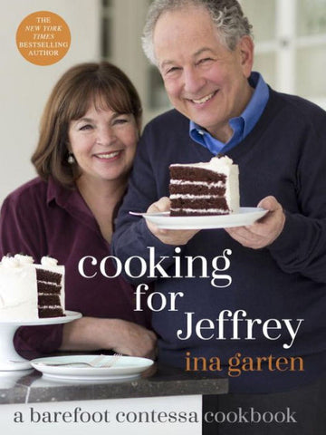 """Cooking for Jeffrey"" - Ina Garten"
