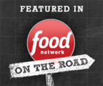 Featured on Food Network On the Road