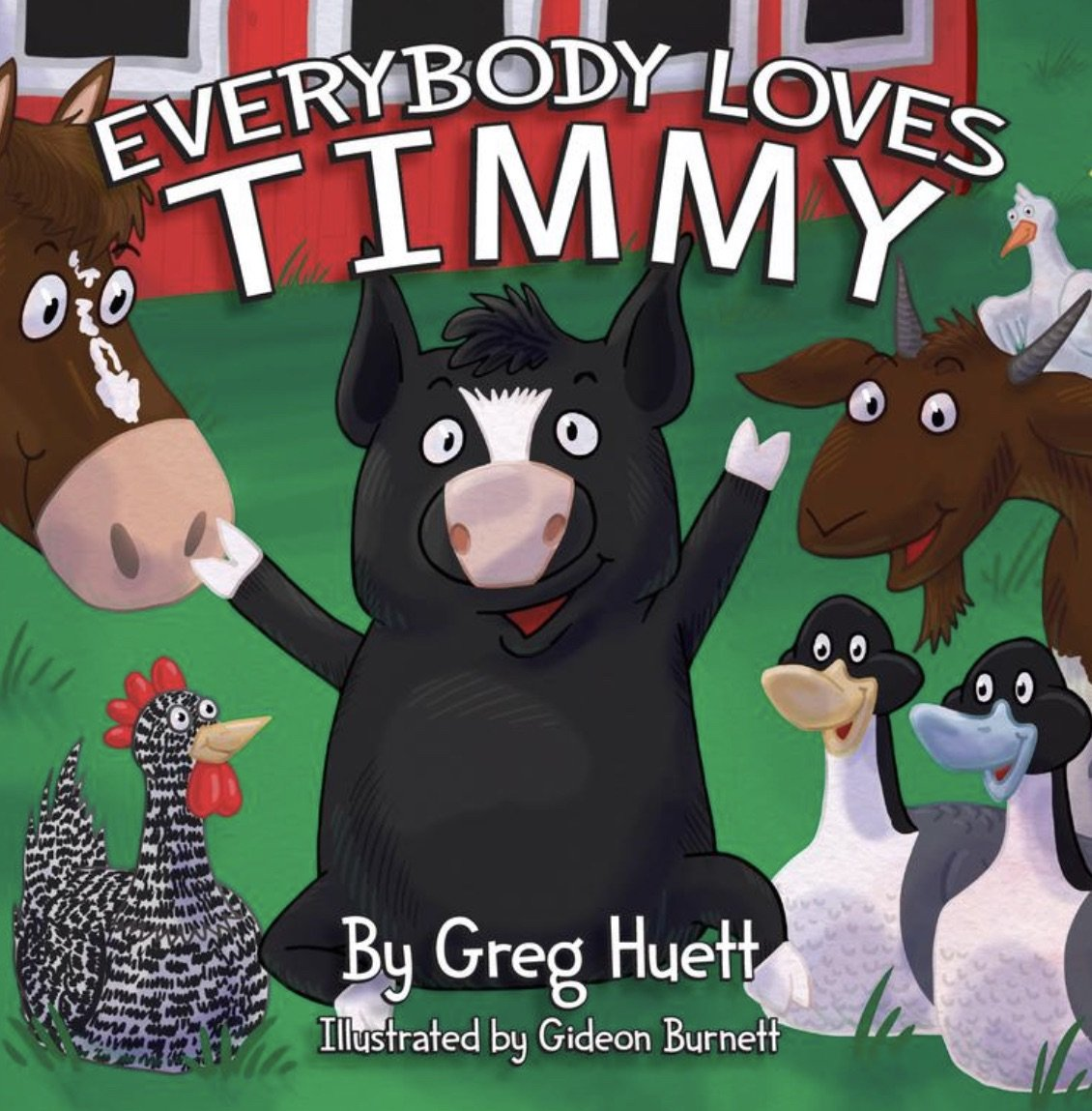EVERYBODY LOVES TIMMY KIDS BOOK