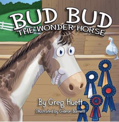 BUD BUD THE WONDER HORSE KIDS BOOK