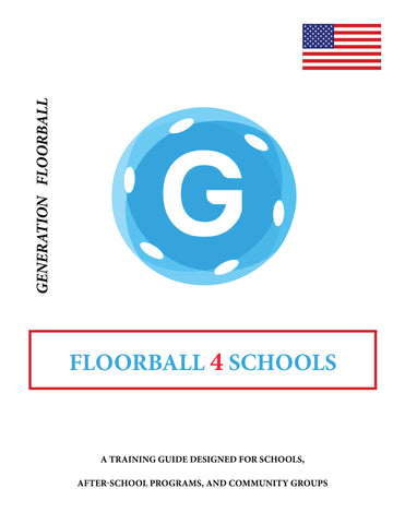 Floorball 4 Schools Training Guide