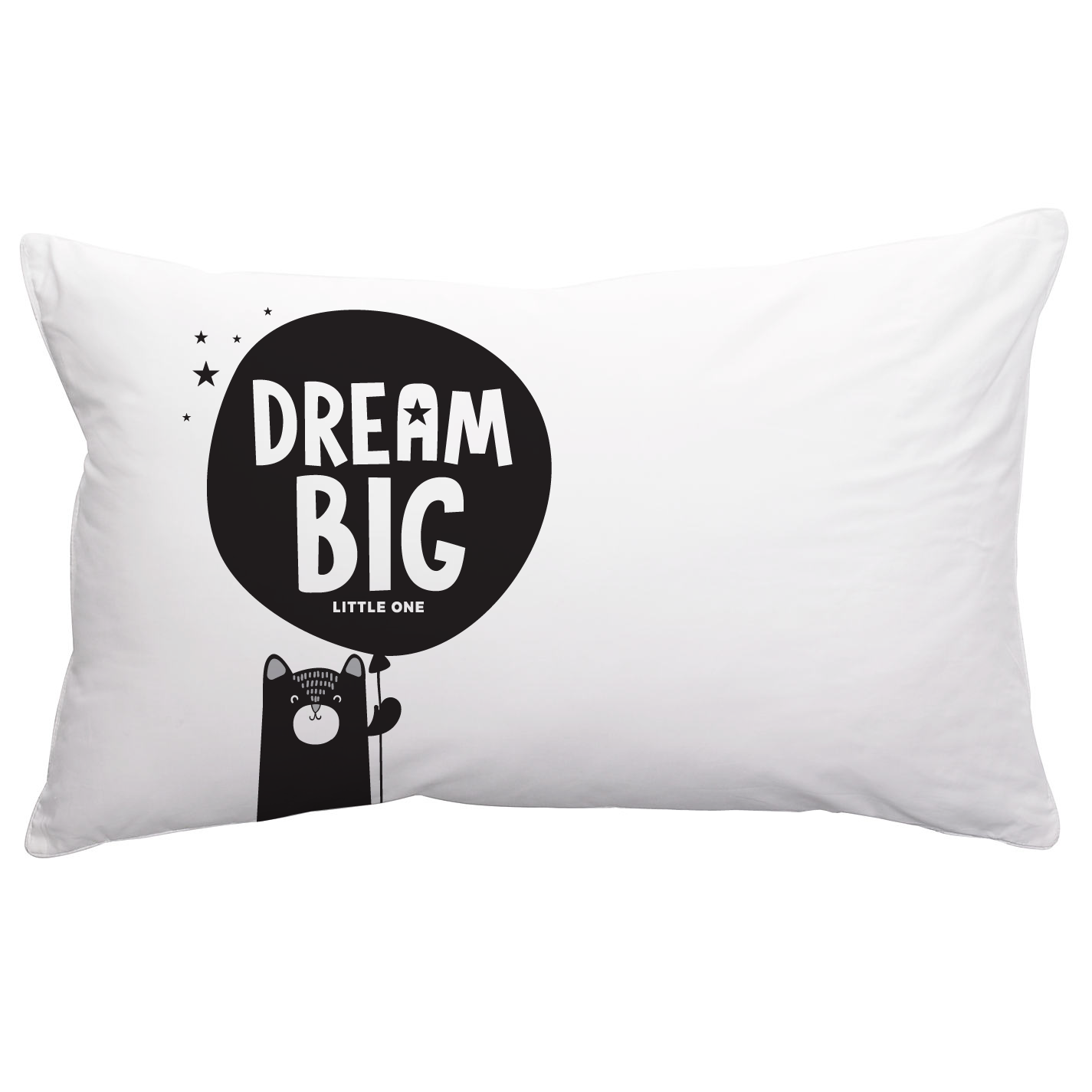 Pillowcase . Dream Big