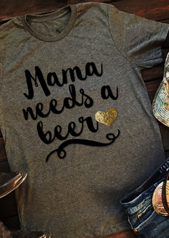 SC-BL0002-MAMA NEEDS A BEER T-SHIRT
