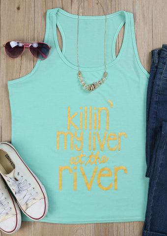 WOMENS KILLIN' MY LIVER AT THE RIVER VOGUE TANK SC-BL0042