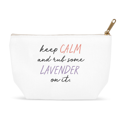 Keep Calm and Rub Some Lavender on it Zipper Pouch