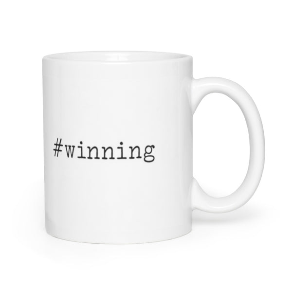 #winning Coffee Mug 11oz