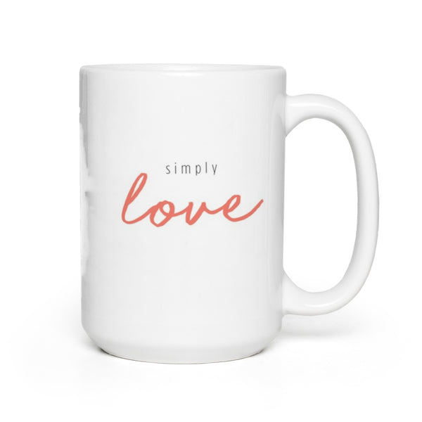 Simply Love Coffee Mug 15oz