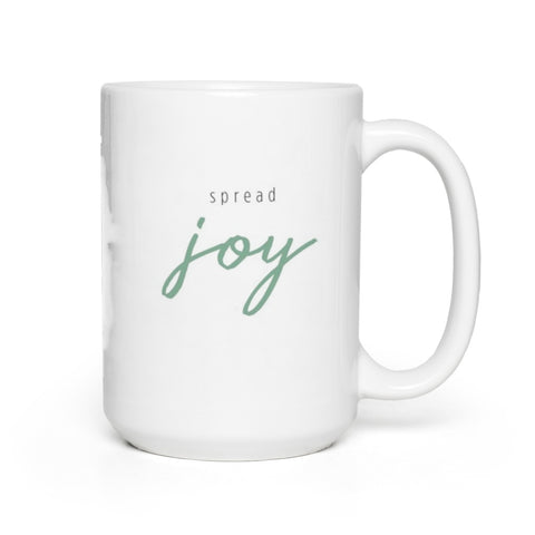 Spread Joy Coffee Mug 15oz
