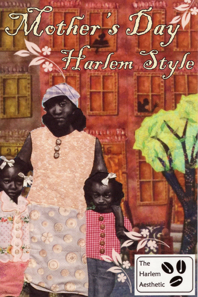 The Harlem Aesthetic Mother's Day Event