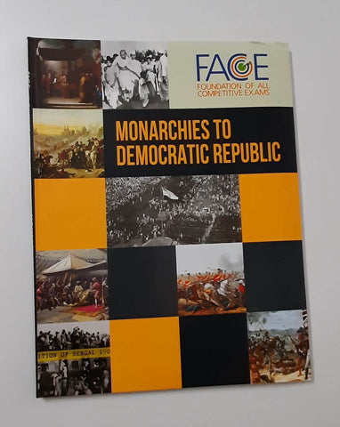 UPSC Book-Monarchies to Democratic Republic