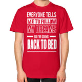Dreams Unisex T-Shirt - 1 to 5