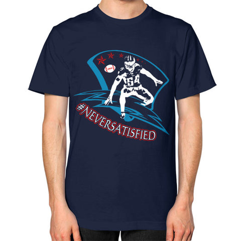 #NeverSatisfied Unisex T-Shirt