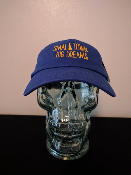 Small Town Big Dream$ Dad Hat (Royal Blue)