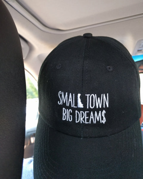 Small Town Big Dream$ -  Dad Hat (Black)