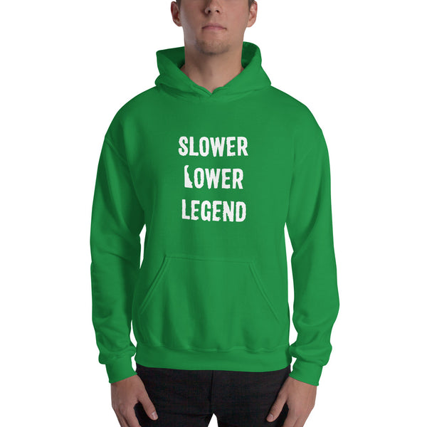 Slower Lower Legend - Printed Hoodie