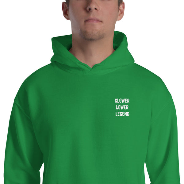 Slower Lower Legend - Embroidered Hoodie