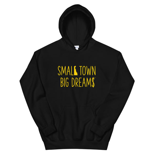 Small Town Big Dream$ - Unisex Hoodie