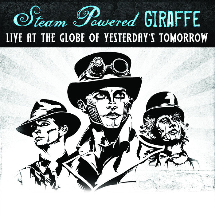 Live at the Globe of Yesterday's Tomorrow (2011)